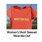 Women's Short Sleeved 'Wear Me Out'